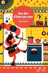 Ingrid Thobois - Dur dur d'être une star.