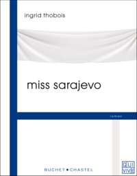 Ingrid Thobois - Miss Sarajevo.