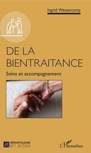 Ingrid Westercamp - De la bientraitance - Soins et accompagnement.
