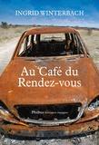 Ingrid Winterbach - Au café du rendez-vous.