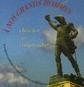 France Debuisson et  Musée d'Orsay - A nos grands hommes : la sculpture publique française jusqu'à la Seconde Guerre Mondiale - Chercher et comprendre. 1 Cédérom