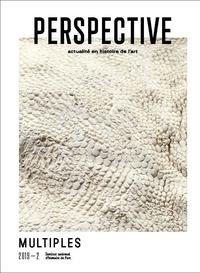 INHA - Perspective : actualité en histoire de l'art, 2019-2 - Multiples.