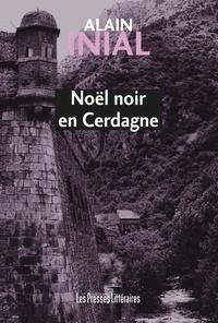 Inial Alain - Noel noir en cerdagne.