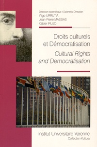 Inigo Urrutia et Jean-Pierre Massias - Droits culturels et démocratisation.