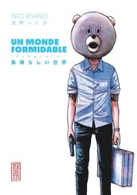Téléchargement gratuit de manuels pdf Un monde formidable Intégrale  (Litterature Francaise) 9782505084624