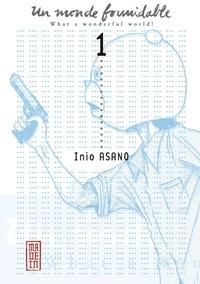 Inio Asano - Un Monde Formidable - tome 1.