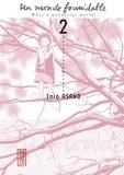 Inio Asano - Un Monde Formidable - tome 2.