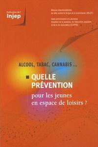 INJEP - Alcool, tabac, cannabis... - Quelle prévention pour les jeunes en espace de loisirs ?.