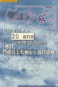 INJEP - Avoir 20 ans dans 20 ans en Méditerranée.