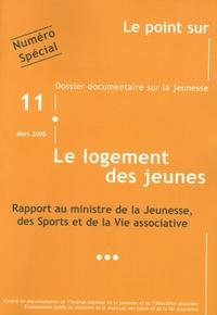 INJEP - Le point sur N° 11, Mars 2005 : Le logement des jeunes - Rapport au Ministre de la Jeunesse, des Sports et de la Vie associative.