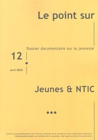 INJEP - Le point sur N° 12, Avril 2005 : Jeunes & NTIC.