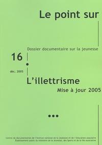 INJEP et Hervé Mécheri - Le point sur N° 16/2005 : L'illettrisme.