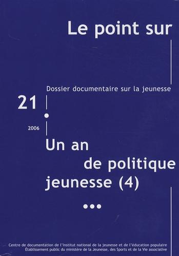 INJEP - Le point sur N° 21/2006 : Un an de politique jeunesse (4) - Juin 2005 - septembre 2006.