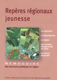 INJEP - Repères régionaux jeunesse - Mémoguide des structures publiques en région.