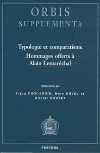 Injoo Choi-Jonin et Marc Duval - Typologie et comparatisme - Hommages offerts à Alain Lemaréchal.