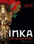 Inka - Könige der Anden.