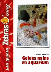Inken Krause - Gobies nains en aquarium.