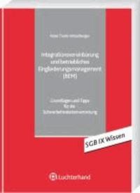 Inklusion behinderter Arbeitnehmer - Rechtliche Grundlagen für Arbeitgeber, Personalabteilungen, Schwerbehindertenverteter und Betriebsräte.