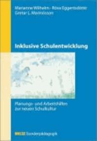 Inklusive Schulentwicklung - Planungs- und Arbeitshilfen zur neuen Schulkultur.