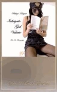 Inkognito Girl Valerie [Edition Finest Erotica.
