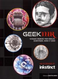 Inkstinct - Geek ink - Tatouages branchés pour rebelles, scientifiques, nerds et geeks.