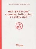 INMA - Métiers d'art - Commercialisation et diffusion.