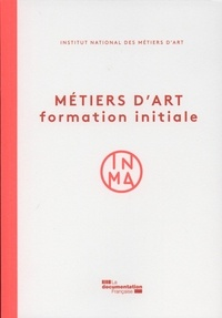 INMA - Métiers d'art - Formation initiale.