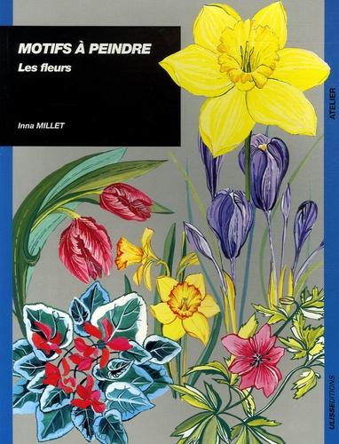 Inna Millet - Motifs à peindre - Les fleurs.