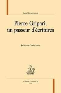 Inna Saranovska - Pierre Gripari, un passeur d'écritures.