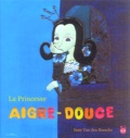 Inne Van den bossche - La Princesse Aigre-Douce.