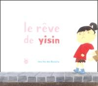 Inne Van den bossche - Le rêve de Yisin.
