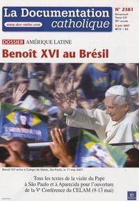 Vincent Cabanac - La documentation catholique N° 2381, juin 2007 : Benoît XVI au Brésil.