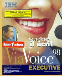 ViaVoice 98 executive. Utilisation professionnelle, CD-ROM.pdf