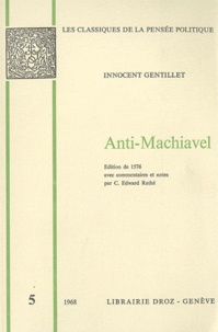 Innocent Gentillet - Anti-Machiavel.