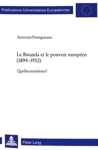 Le Rwanda et le pouvoir européen (1894-1952) - Quelles mutations ?.pdf