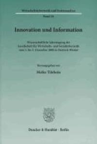 Innovation und Information - Wissenschaftliche Jahrestagung der Gesellschaft für Wirtschafts- und Sozialkybernetik vom 3. bis 5. Dezember 2008 in Oestrich-Winkel.