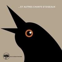 La forge - ... et autres chants d'oiseaux. 1 CD audio