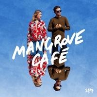 Mangrove Café - 24/7.
