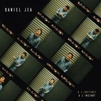 Daniel Jea - A instinct à l'instant. 1 CD audio