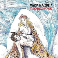 Maria Mazzotta - Amoreamaro. 1 CD audio