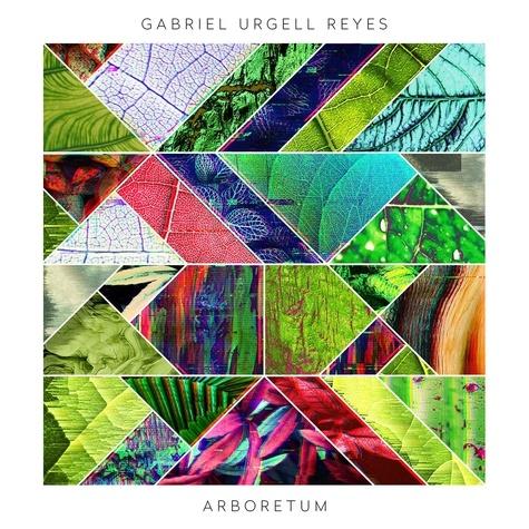Gabriel Urgell Reyes - Arboretum. 1 CD audio MP3