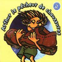 Christian Paccoud - Arthur le pêcheur de chaussure. 1 CD audio MP3