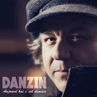 Pierre Paul Danzin - Aujourd'hui c'est demain. 1 CD audio