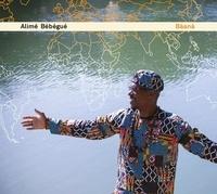Alimé Bébégué - Baana. 1 CD audio MP3