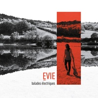 Evie - Balades électriques. 1 CD audio