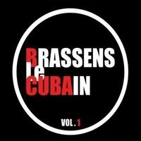 Brassens le cubain - Brassens le cubain - Vol.1. 1 CD audio