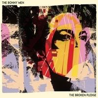 The Bonny Men - Broken Pledge. 1 CD audio
