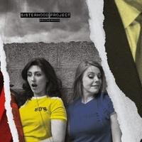 Sisterhood Project - Brotherhood. 1 CD audio