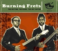 Various Artists - Burning Frets - The rythm, the blues, the hot guitar.