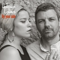 Uptown lovers - By your Side. 1 CD audio